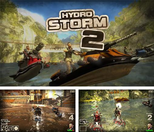 In addition to the game Hydro storm 2 for Android, you can download other free Android games for Ergo SmartTab 3G 4.5.