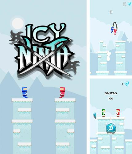 In addition to the game Moto delight for Android phones and tablets, you can also download Icy ninja for free.