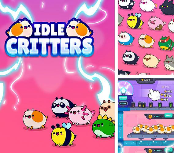 Idle critters