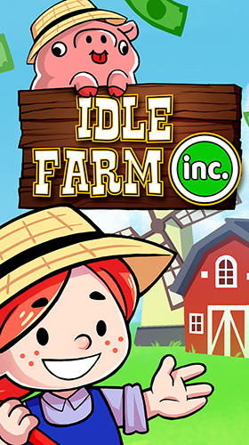 Idle farm inc. Agro tycoon simulator poster