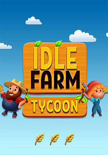 Idle farm tycoon: A cash, inc and money idle game