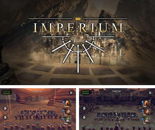 In addition to the game Anti infection for Android phones and tablets, you can also download Imperium for free.