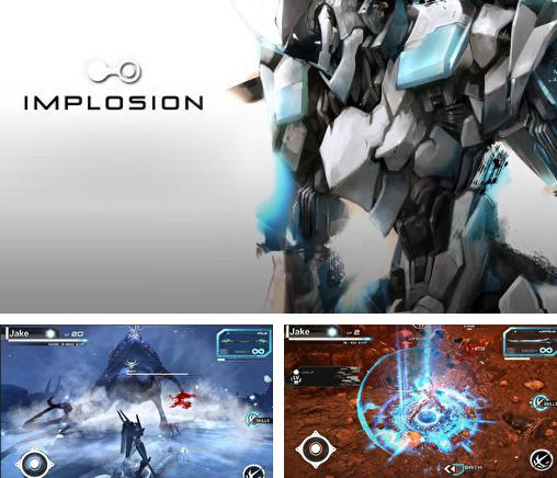 In addition to the game Wild Blood for Android phones and tablets, you can also download Implosion for free.