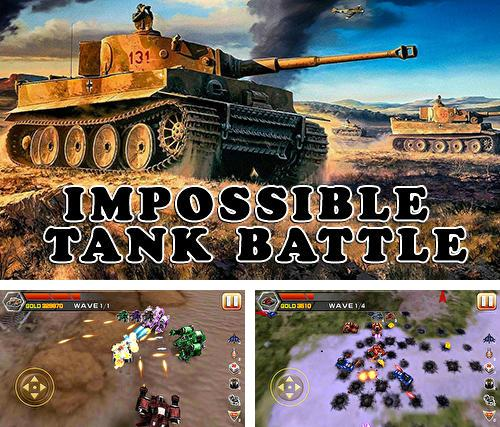 Impossible tank battle