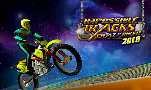 Impossible tracks: Crazy biker 2018 poster