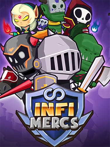 Infinity mercs: Nonstop RPG