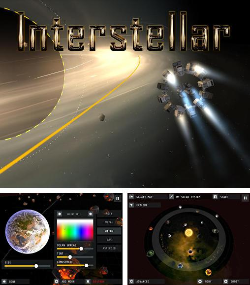 In addition to the game SimpleRockets for Android phones and tablets, you can also download Interstellar for free.