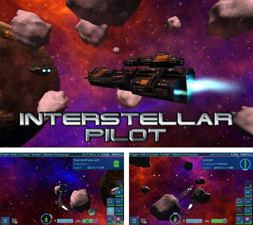 In addition to the game Starship Battles for Android phones and tablets, you can also download Interstellar pilot for free.