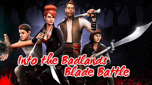 Into the badlands: Blade battle обложка