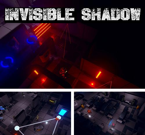 Invisible shadow
