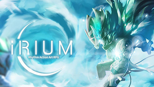 Irium: Rhythm action art RPG poster