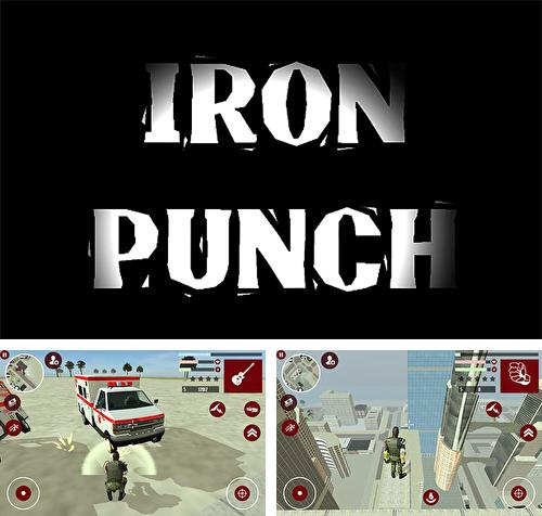 In addition to the game Robot ball for Android phones and tablets, you can also download Iron punch for free.