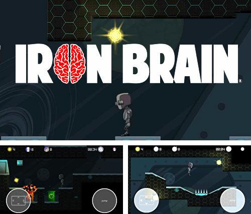 IronBrain: The dangerous way