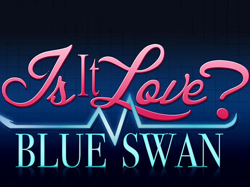 Is it love? Blue swan hospital. Choose your story обложка
