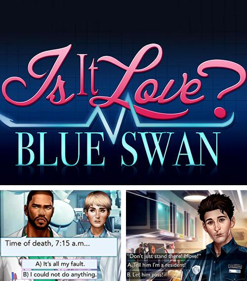 Is it love? Blue swan hospital. Choose your story