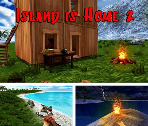 Island is home 2