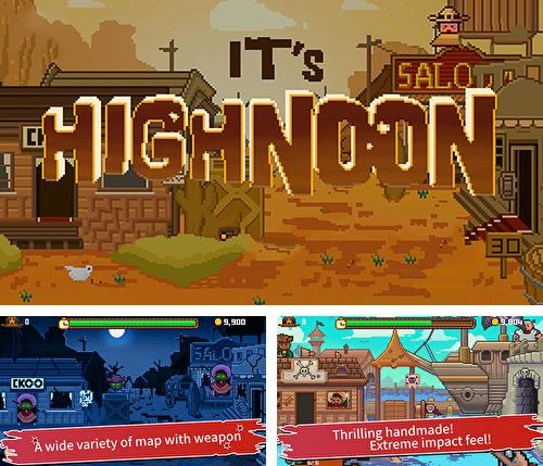 In addition to the game Tap 'n' slash for Android phones and tablets, you can also download It's high noon for free.