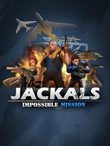 Jackals: Impossible clash mission poster