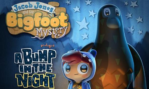 Jacob Jones and the bigfoot mystery: Prologue - A bump in the night
