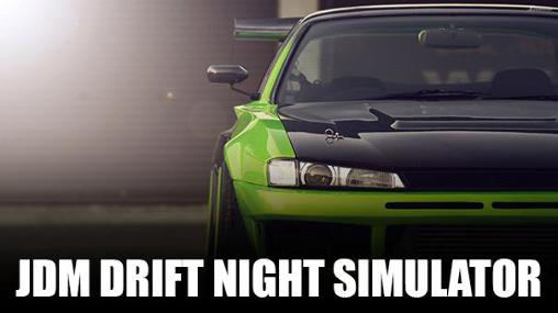 JDM: Drift night simulator