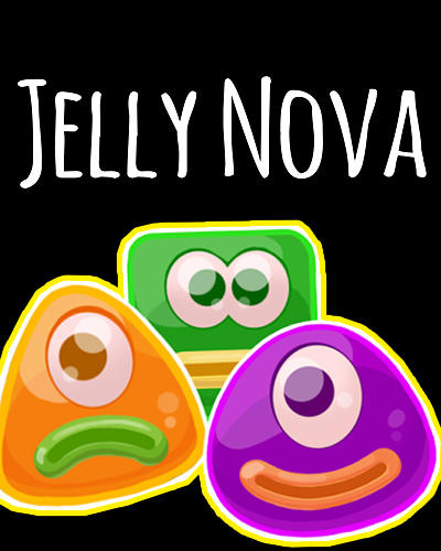 Jelly nova: Match 3 space puzzle poster