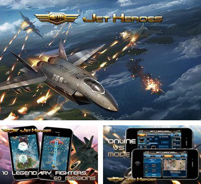 In addition to the game Jett Tailfin Racers for Android phones and tablets, you can also download Jet Heroes for free.