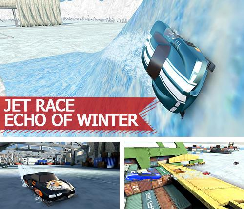 Jet race: Echo of winter