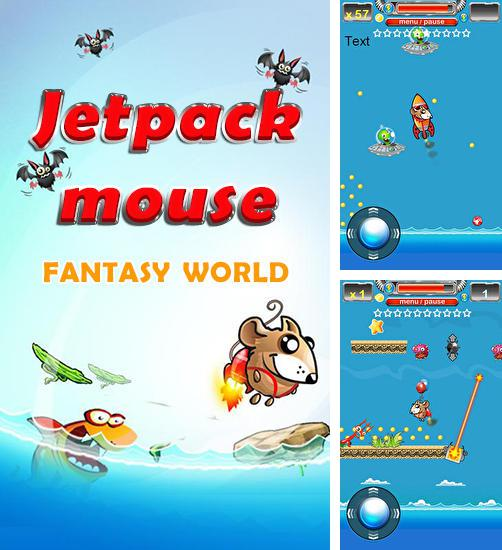 Jetpack mouse: Fantasy world