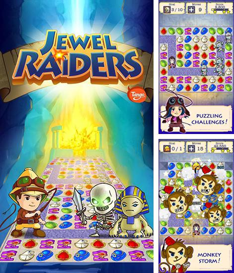 In addition to the game Jewels saga for Android phones and tablets, you can also download Jewel raiders for Tango for free.