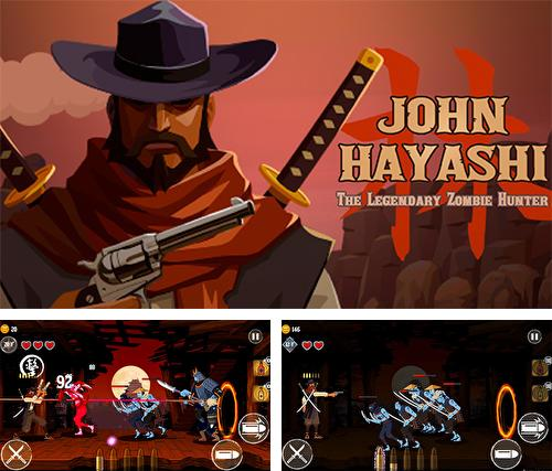 John Hayashi : The legendary zombie hunter