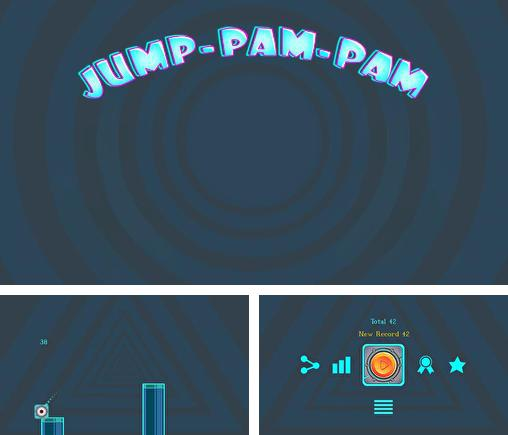 In addition to the game Football unleashed with Patrick Willis for Android phones and tablets, you can also download Jump-pam-pam for free.