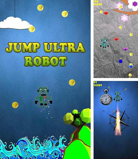 In addition to the game Sparky vs Glutters for Android phones and tablets, you can also download Jump ultra robot for free.