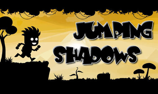 Jumping shadows