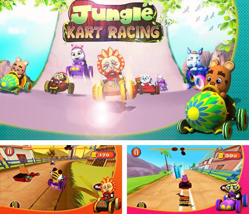 In addition to the game Talking Tom jetski for Android phones and tablets, you can also download Jungle: Kart racing for free.