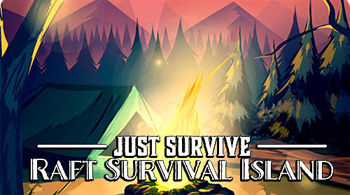 Just survive: Raft survival island simulator обложка