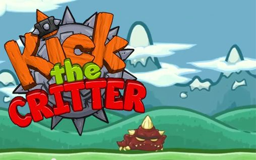 Kick the critter: Smash him! poster