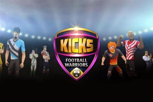 Kicks! Football warriors poster