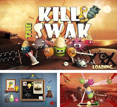In addition to the game Ninja Wizard for Android phones and tablets, you can also download Kill The Swak for free.