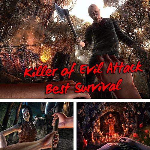 In addition to the game Dinosaur park hero survival for Android phones and tablets, you can also download Killer of evil attack: Best survival game for free.
