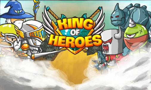 Descargar King Of Heroes Para Android Gratis El Juego Rey De Los