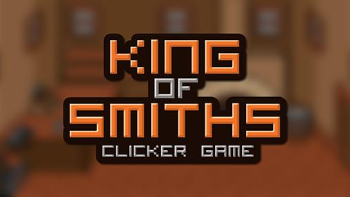 King of smiths: Clicker game обложка