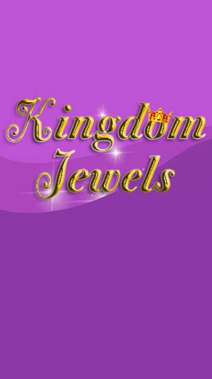 Kingdom jewels