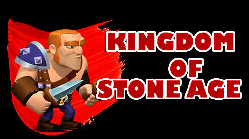Kingdom of stone age: Tower defense