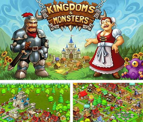 Kingdoms and monsters