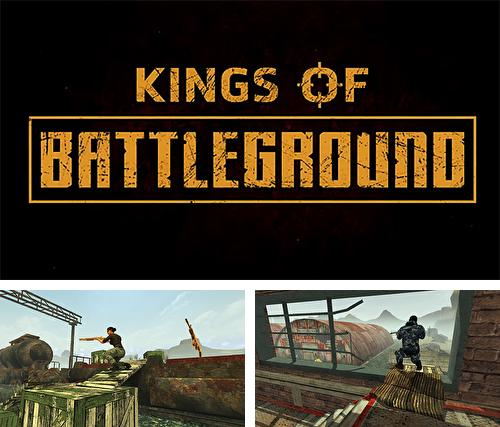 Kings of battleground