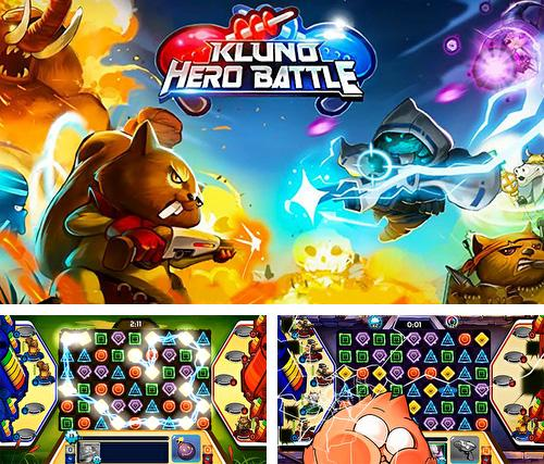 In addition to the game Battlefield dash for Android phones and tablets, you can also download Kluno: Hero battle for free.