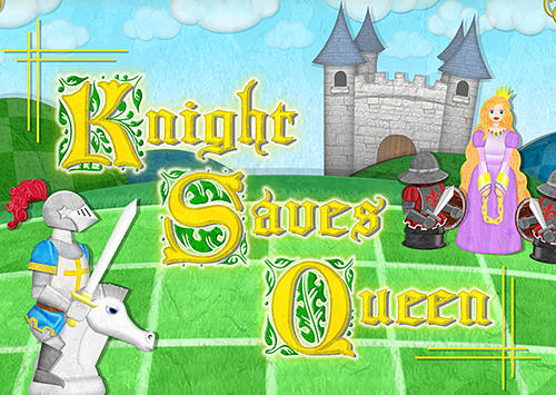 Knight saves queen poster