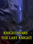 Knight wars: The last knight APK