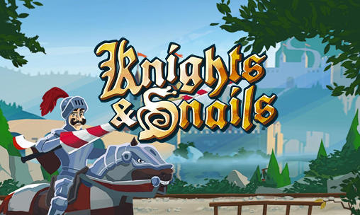 Knights and snails
