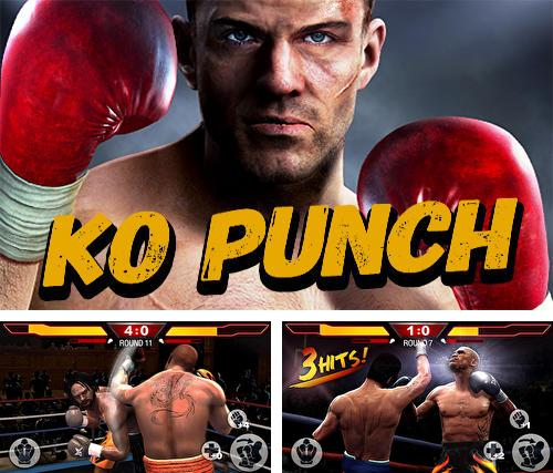 In addition to the game KO punch for Android, you can download other free Android games for Huawei Ascend P1.